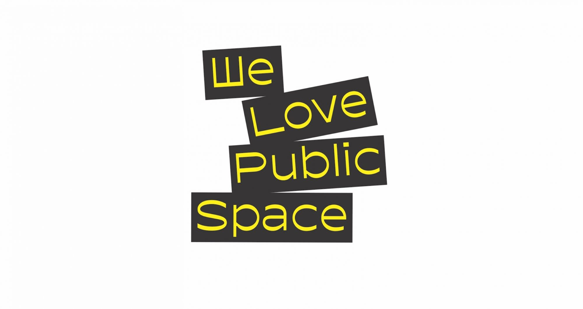 we love public space